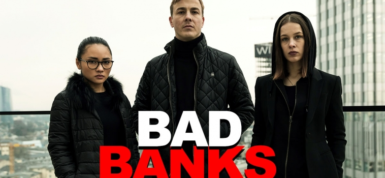 BAD BANKS – KOMPARSEN GESUCHT in FRANKFURT