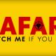 Bald im Kino zu sehen – SAFARI